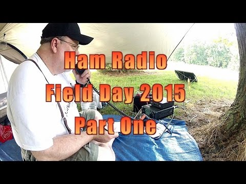 Ham Radio Field Day 2015 with Survivalist2008 Part One